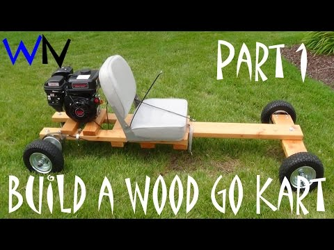How to build a wood go kart part 1 of 3 (the frame)