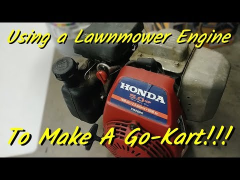 Using a lawnmower engine to make a go kart
