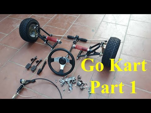 How to make a go kart at home - part 1